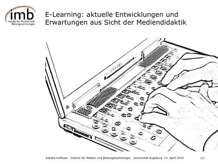 E-Learning: aktuelle Entwicklungen und Erwartungen aus Sicht der Mediendidaktik <br />Schlagzeile aus http://www.nzz.ch/na...
