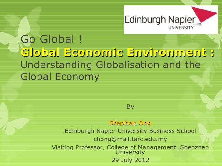 Go Global !Global Economic Environment :Understanding Globalisation and theGlobal Economy                              By ...