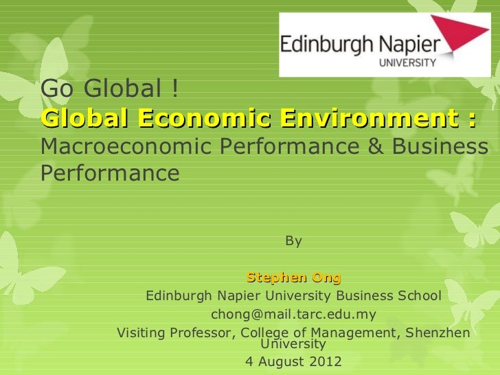 Go Global !Global Economic Environment :Macroeconomic Performance & BusinessPerformance                              By   ...