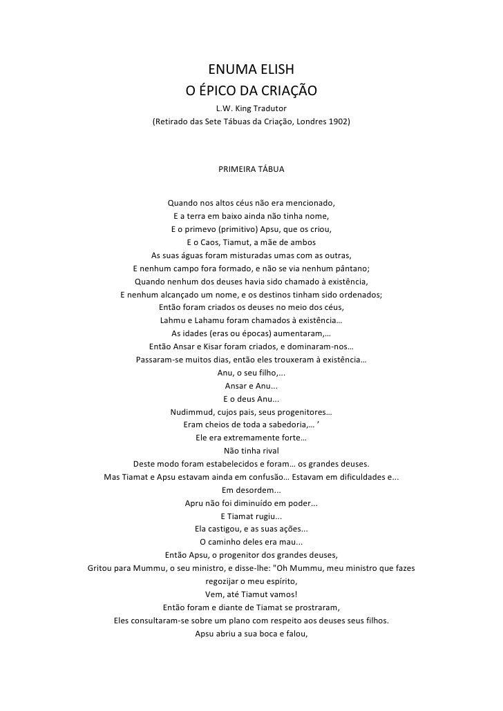 ENUMA ELISHO ÉPICO DA CRIAÇÃO L.W. King Tradutor (Retirado das Sete Tábuas da Criação, Londres 1902)<br />PRIMEIRA TÁBUA<b...