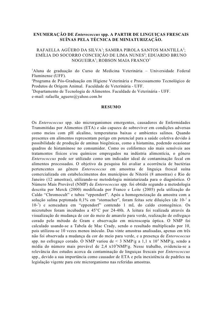 ENUMERAÇÃO DE Enterococcus spp. A PARTIR DE LINGUIÇAS FRESCAIS             SUÍNAS PELA TÉCNICA DE MINIATURIZAÇÃO.      RAF...