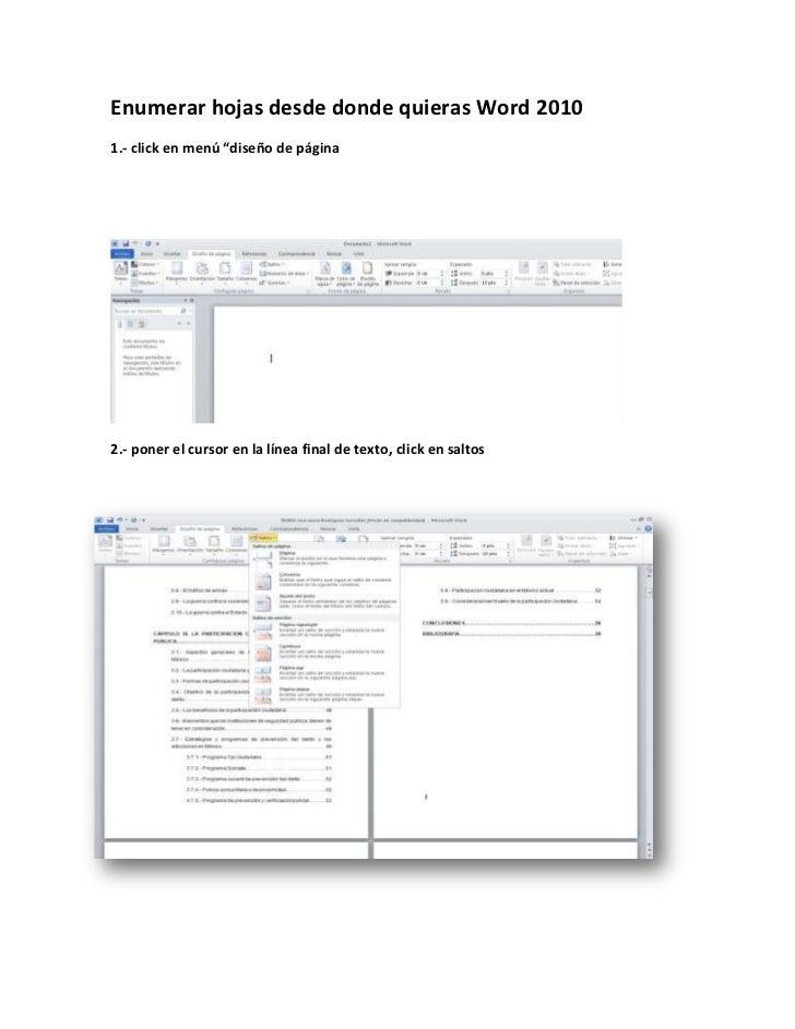 """Enumerar hojas desde donde quieras Word 20101.- click en menú """"diseño de página2.- poner el cursor en la línea final de te..."""