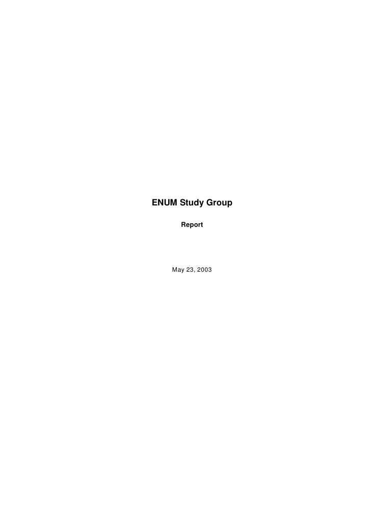 ENUM Study Group        Report         May 23, 2003