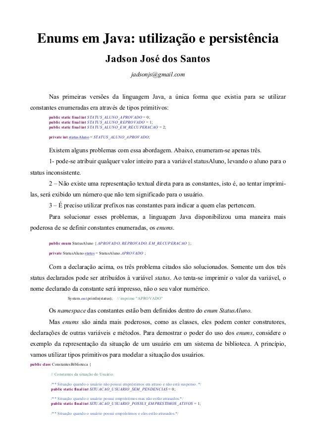 Enums em Java: utilização e persistência                                           Jadson José dos Santos                 ...