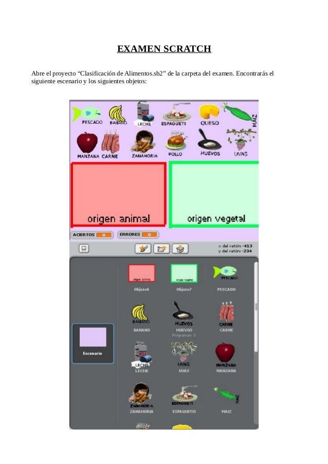 """EXAMEN SCRATCH Abre el proyecto """"Clasificación de Alimentos.sb2"""" de la carpeta del examen. Encontrarás el siguiente escena..."""