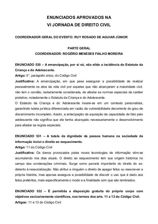 ENUNCIADOS APROVADOS NAVI JORNADA DE DIREITO CIVILCOORDENADOR GERAL DO EVENTO: RUY ROSADO DE AGUIAR JÚNIORPARTE GERALCOORD...