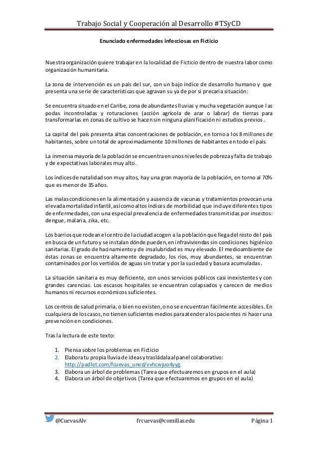 Trabajo Social y Cooperación al Desarrollo #TSyCD @CuevasAlv frcuevas@comillas.edu Página 1 Enunciado enfermedades infecci...