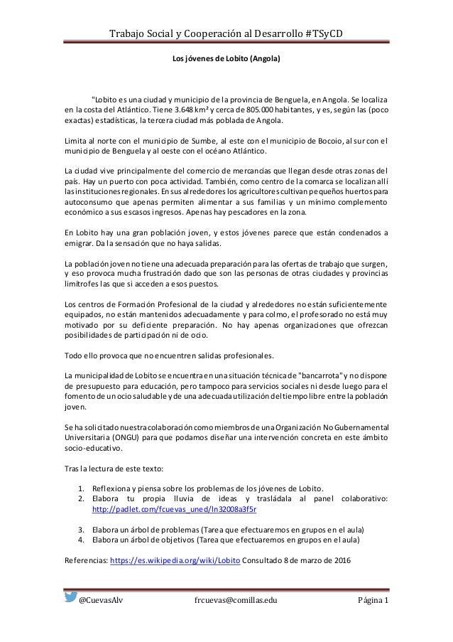 Trabajo Social y Cooperación al Desarrollo #TSyCD @CuevasAlv frcuevas@comillas.edu Página 1 Los jóvenes de Lobito (Angola)...