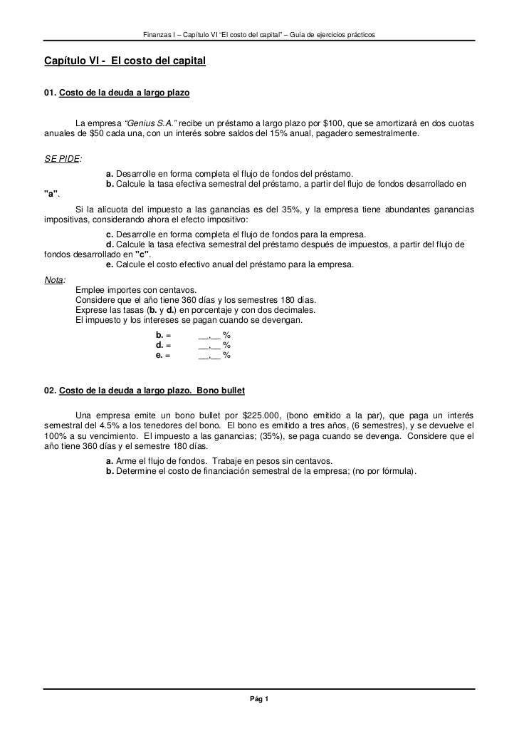 """Finanzas I – Capítulo VI """"El costo del capital"""" – Guía de ejercicios prácticosCapítulo VI - El costo del capital01. Costo ..."""