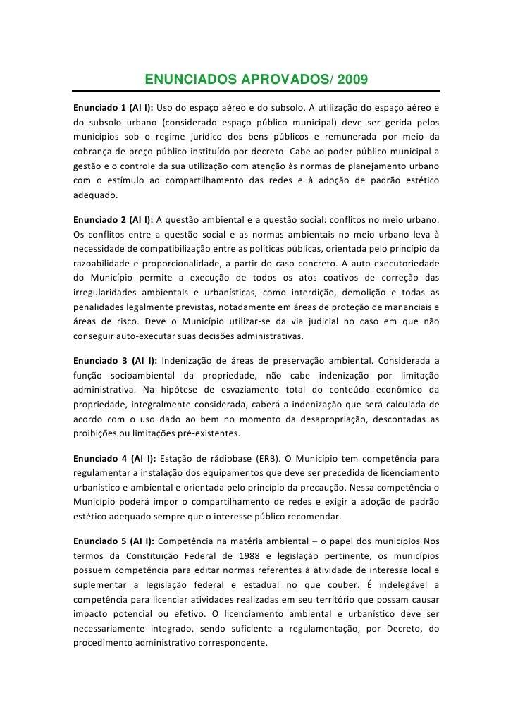 ENUNCIADOS APROVADOS/ 2009Enunciado 1 (AI I): Uso do espaço aéreo e do subsolo. A utilização do espaço aéreo edo subsolo u...
