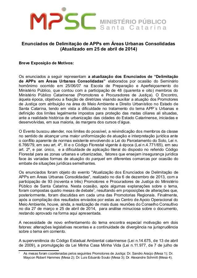 Enunciados de Delimitação de APPs em Áreas Urbanas Consolidadas (Atualizado em 25 de abril de 2014) Breve Exposição de Mot...