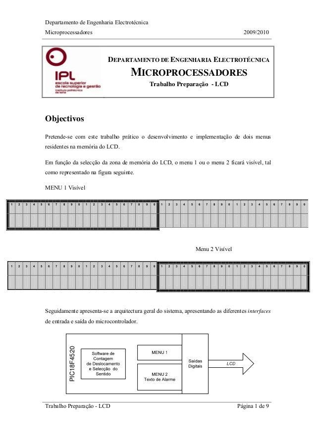 Departamento de Engenharia Electrotécnica Microprocessadores 2009/2010 Trabalho Preparação - LCD Página 1 de 9 DEPARTAMENT...