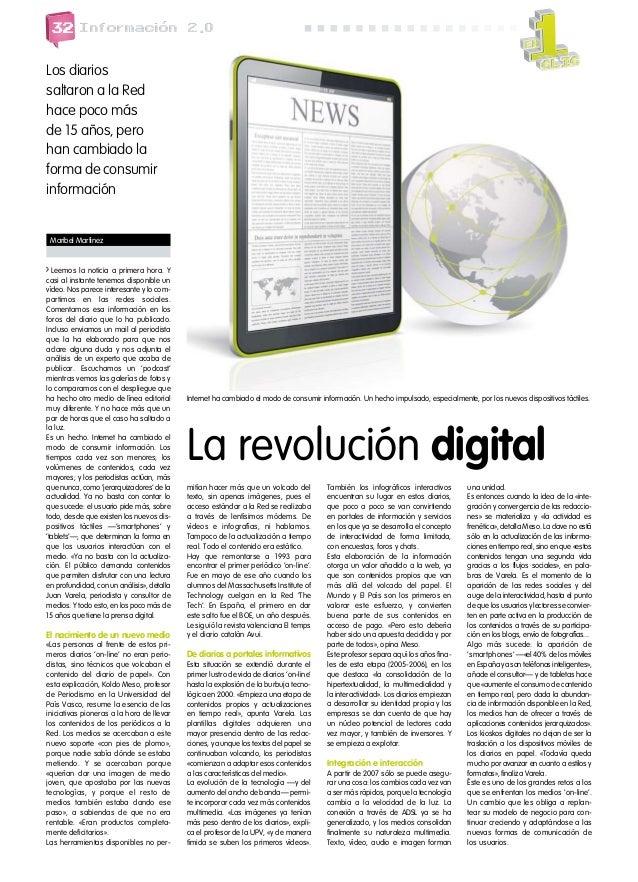 32  Informacion 2.0  Los diarios saltaron a la Red hace poco más de 15 años, pero han cambiado la forma de consumir inform...