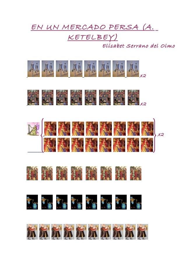 EN UN MERCADO PERSA (A. KETELBEY) Elisabet Serrano del Olmo x2 x2 x2