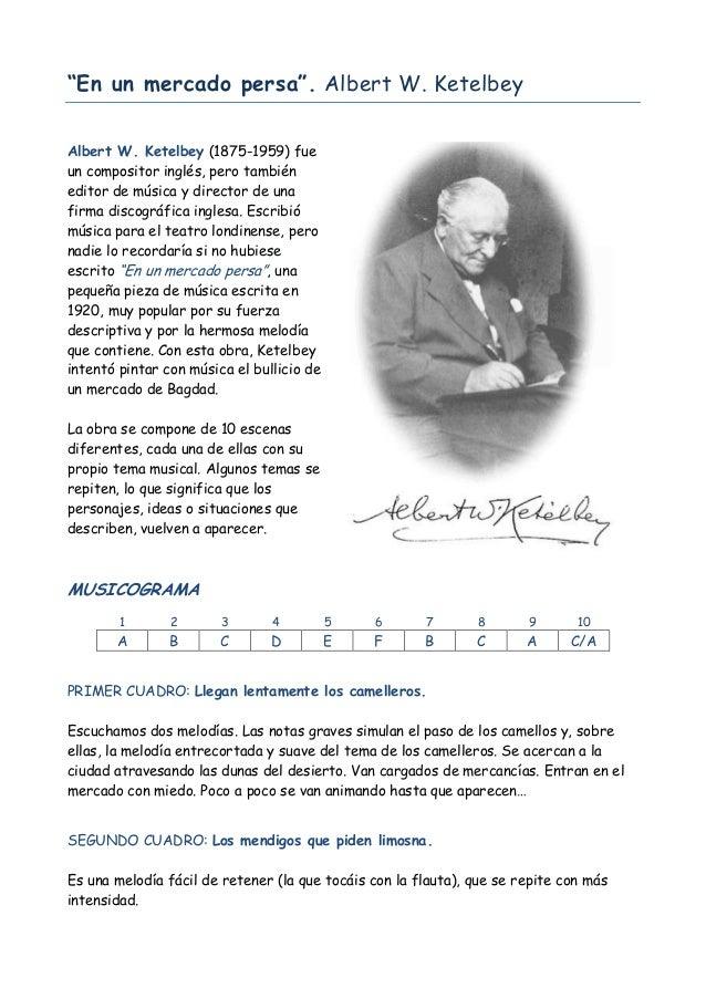 """""""En un mercado persa"""". Albert W. Ketelbey Albert W. Ketelbey (1875-1959) fue un compositor inglés, pero también editor de ..."""