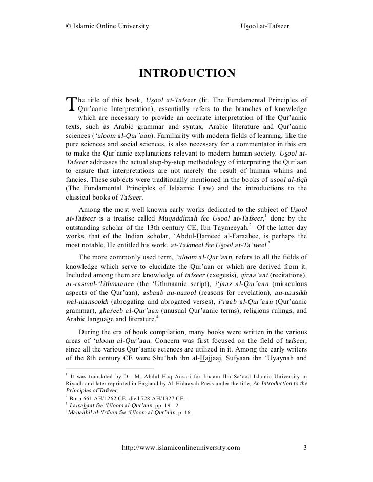 INTRODUCTION  T   he title of this book, Usool at-Tafseer (lit. The Fundamental Principles of     Qur'aanic Interpretation...