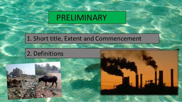 environment act Environmental laws in india: challenges for enforcement vk  environment' the act provides that no person shall without the previous consent of.