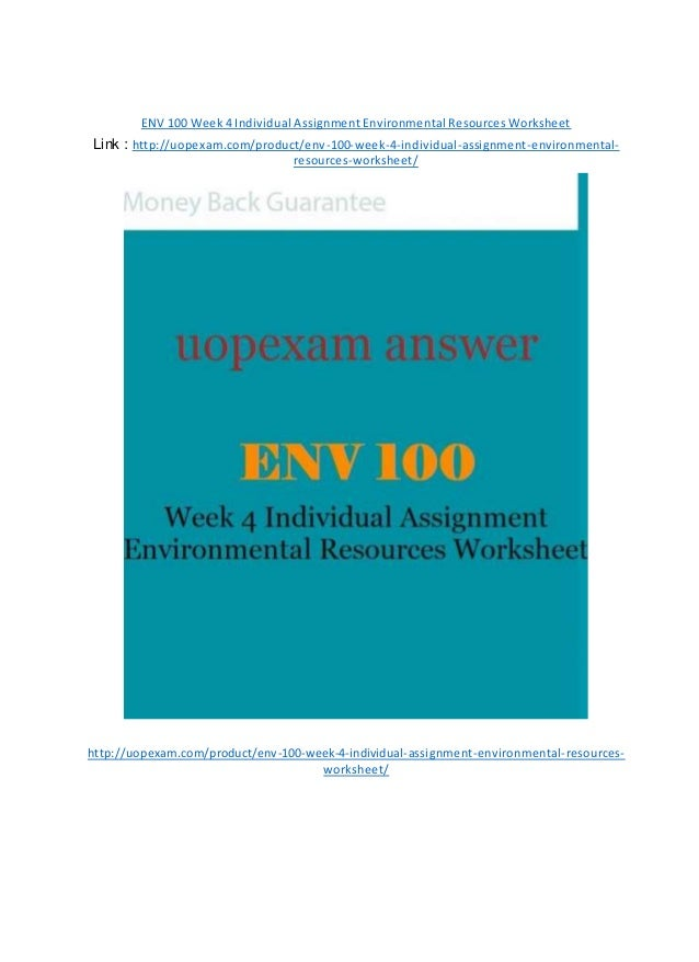 env 100 environmental resource worksheet Tutorialrank provides env 100 final exam guides we offer env 100 final exam answers, env 100 week 1,2,3,4,5, individual and team assignments, dq.