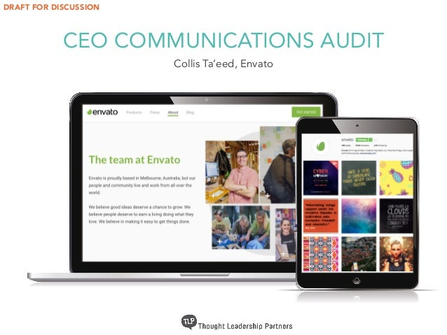 CEO COMMUNICATIONS AUDIT Collis Ta'eed, Envato DRAFT FOR DISCUSSION