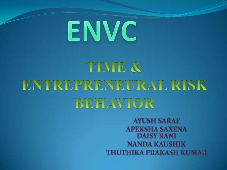  Trait and cognitive approaches cannot differentiate  between the risk behaviors of entrepreneurs and non-  entrepreneurs...