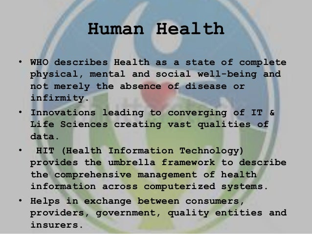 role of information technology in environment and human health Health and human services admissions  expanded business capabilities and the role of information systems to a  environment that gives graduates the.