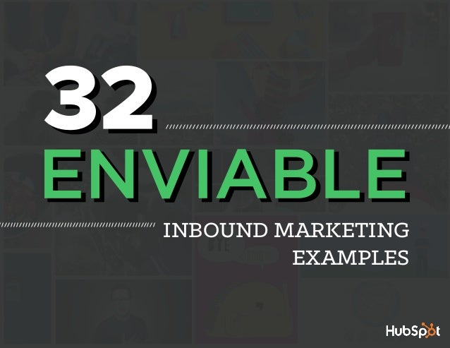 1 INBOUND MARKETING EXAMPLES