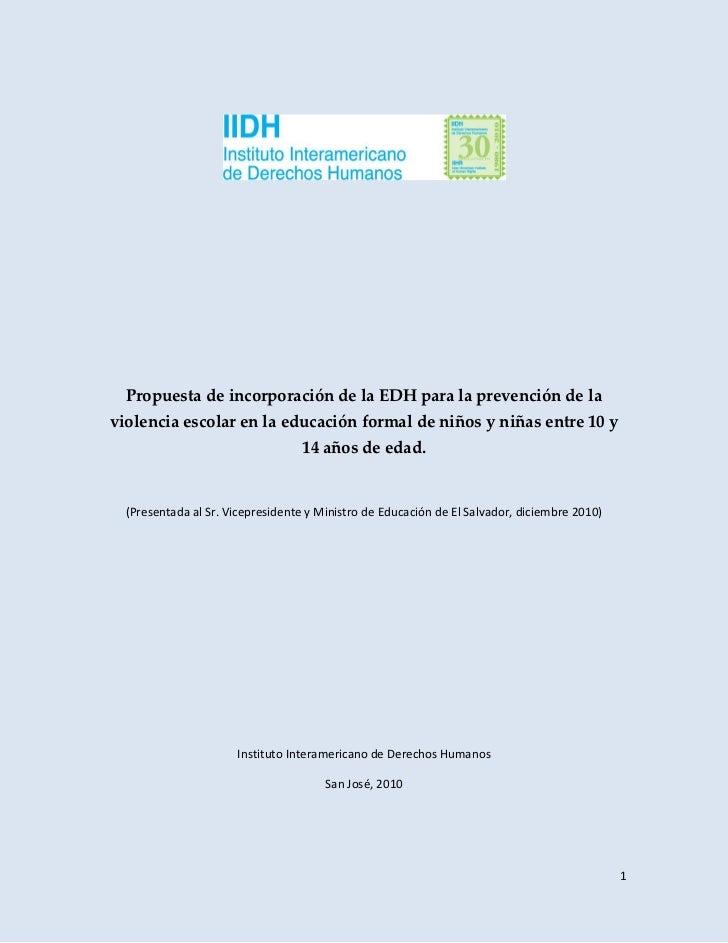 Propuesta de incorporación de la EDH para la prevención de laviolencia escolar en la educación formal de niños y niñas ent...