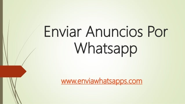 Enviar Anuncios Por Whatsapp www.enviawhatsapps.com