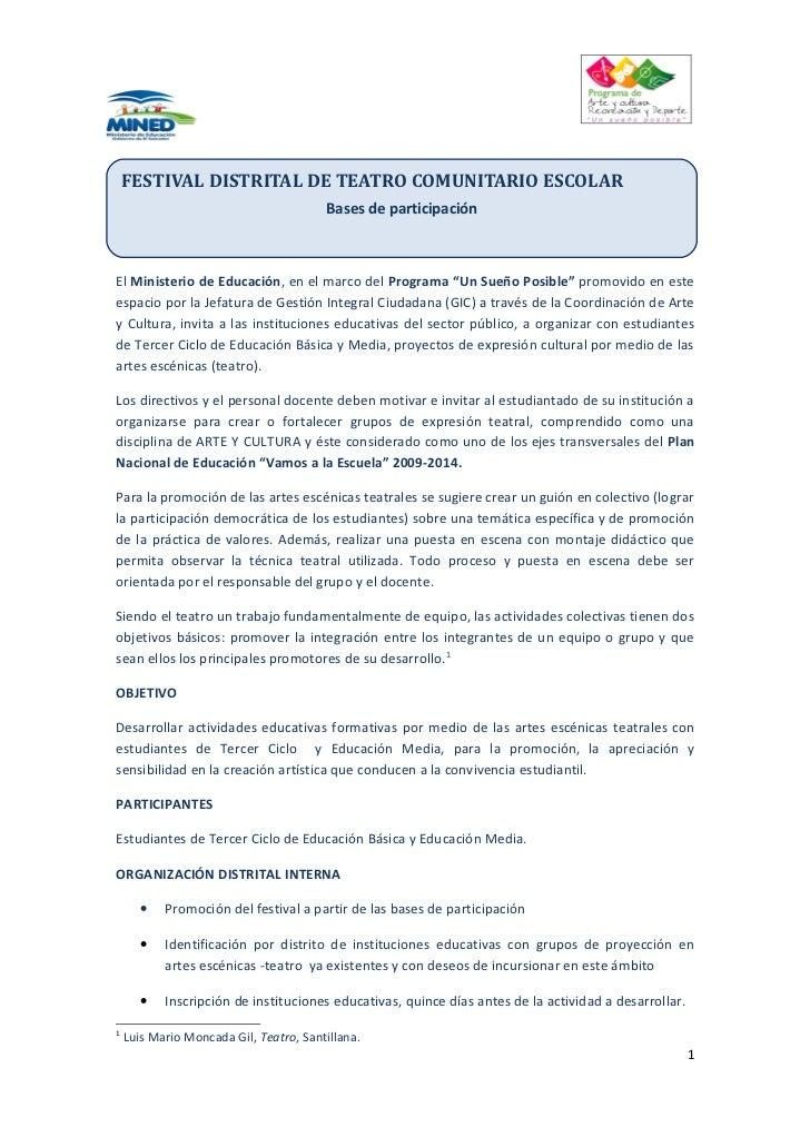 FESTIVAL DISTRITAL DE TEATRO COMUNITARIO ESCOLAR                                        Bases de participaciónEl Ministeri...