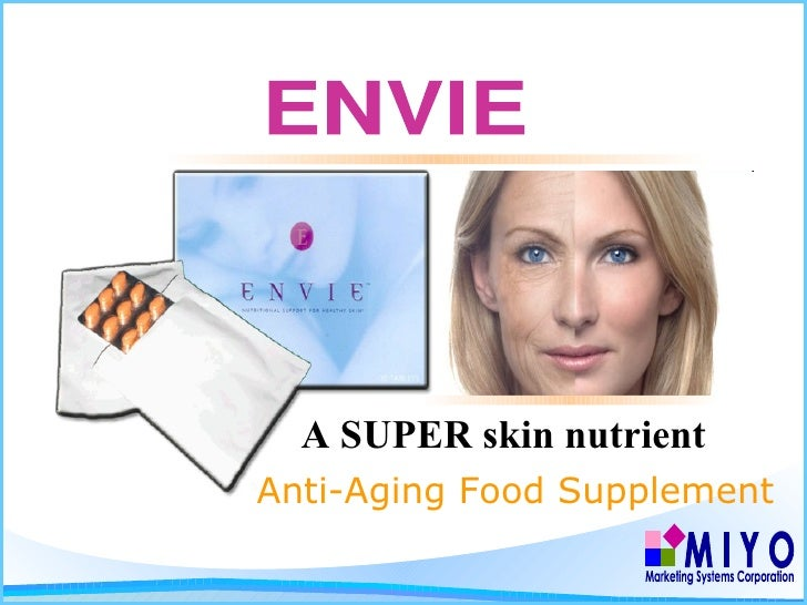 ENVIE Anti-Aging Food Supplement A SUPER skin nutrient M I Y O Marketing Systems Corporation