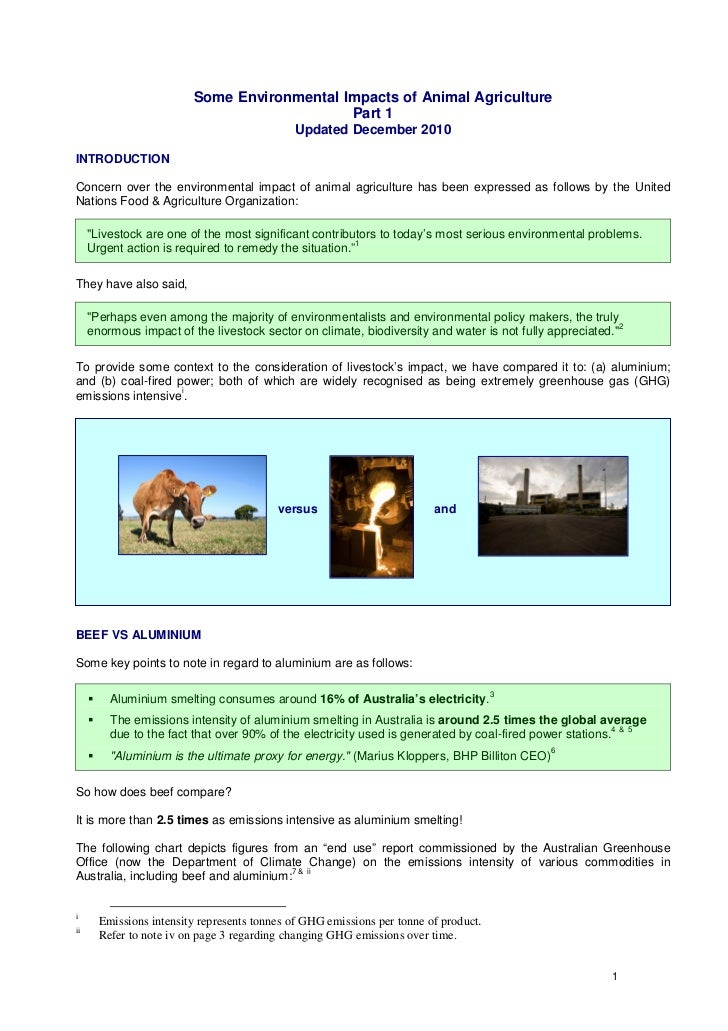 Some Environmental Impacts of Animal Agriculture                                             Part 1                       ...