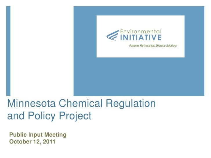 Environmental                       INITIATIVE                         Powerful Partnerships, Effective SolutionsMinnesota...