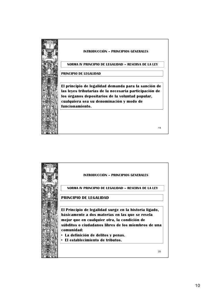 INTRODUCCIÓN – PRINCIPIOS GENERALES   NORMA IV PRINCIPIO DE LEGALIDAD – RESERVA DE LA LEYPRINCIPIO DE LEGALIDADEl principi...