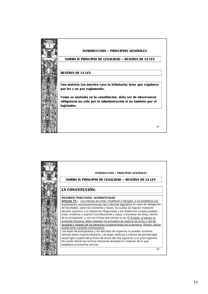 INTRODUCCIÓN – PRINCIPIOS GENERALES  NORMA IV PRINCIPIO DE LEGALIDAD – RESERVA DE LA LEYRESERVA DE LA LEY.Una materia (en ...