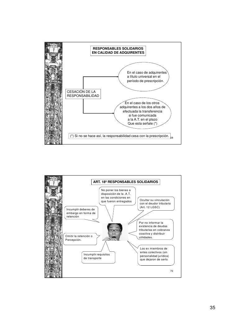 RESPONSABLES SOLIDARIOS                    EN CALIDAD DE ADQUIRENTES                                              En el ca...