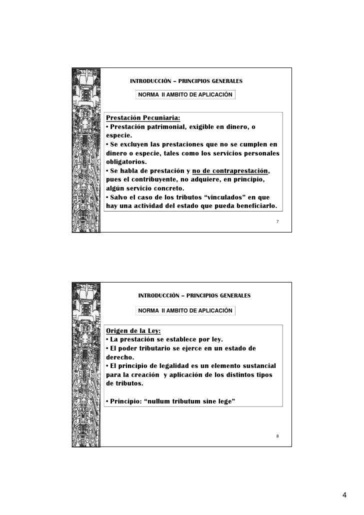 INTRODUCCIÓN – PRINCIPIOS GENERALES          NORMA II AMBITO DE APLICACIÓNPrestación Pecuniaria:• Prestación patrimonial, ...