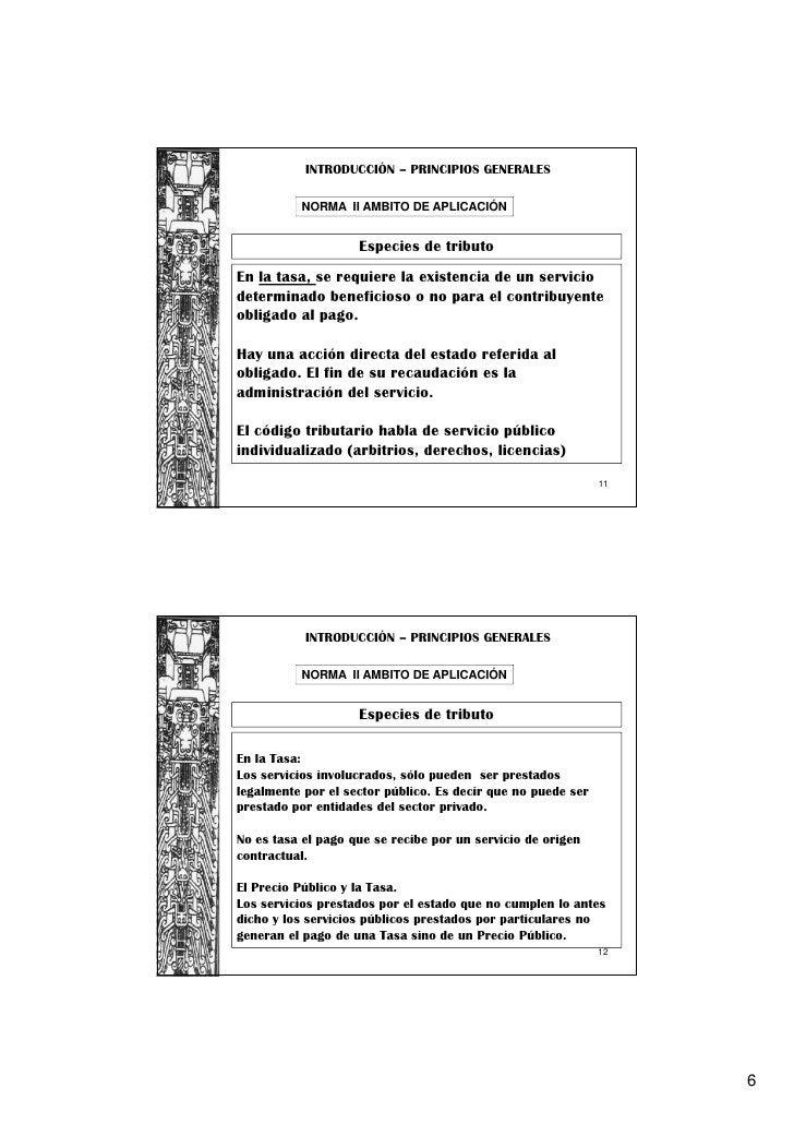 INTRODUCCIÓN – PRINCIPIOS GENERALES          NORMA II AMBITO DE APLICACIÓN                    Especies de tributoEn la tas...