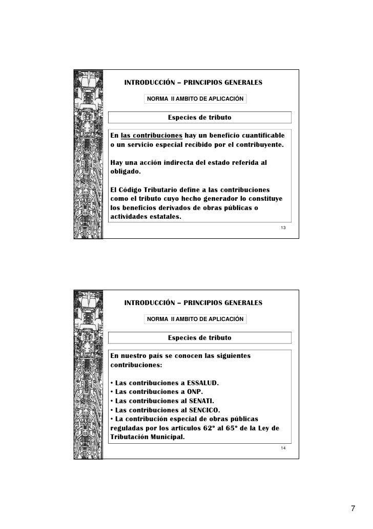 INTRODUCCIÓN – PRINCIPIOS GENERALES           NORMA II AMBITO DE APLICACIÓN                 Especies de tributoEn las cont...