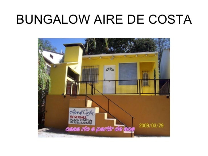 BUNGALOW AIRE DE COSTA