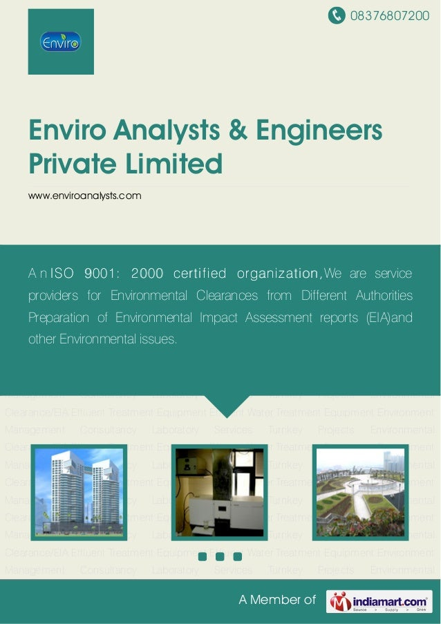 08376807200A Member ofEnviro Analysts & EngineersPrivate Limitedwww.enviroanalysts.comEnvironment Management Consultancy L...