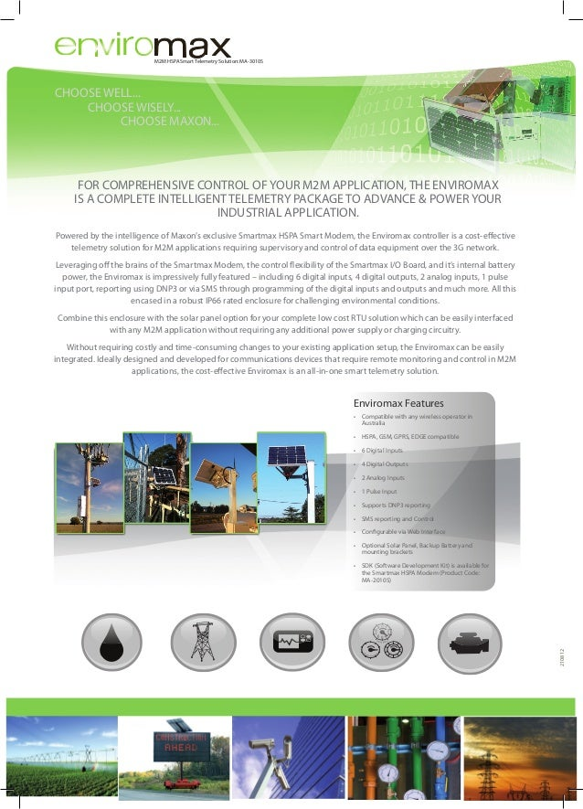 M2M HSPA Smart Telemetry Solution: MA-3010S  CHOOSE WELL...  CHOOSE WISELY... CHOOSE MAXON...  FOR COMPREHENSIVE CONTRO...