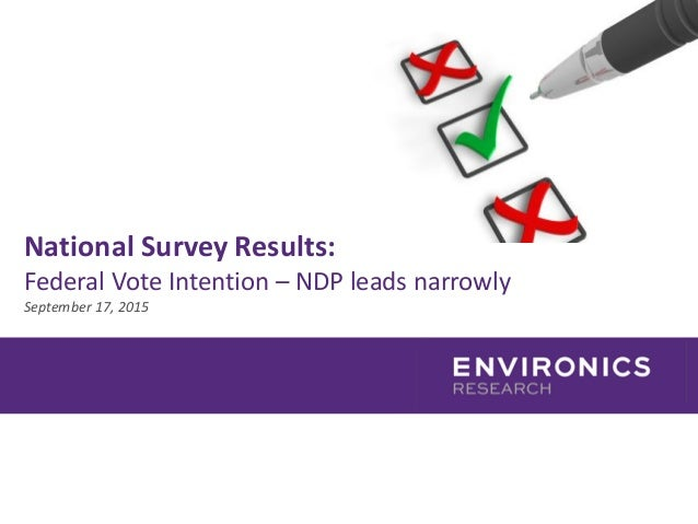National Survey Results: Federal Vote Intention – NDP leads narrowly September 17, 2015