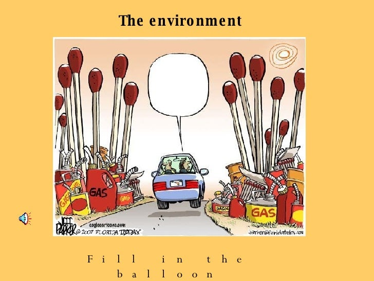 The environment Fill in the balloon