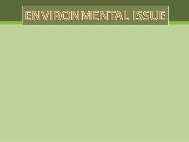 Environment presentation1