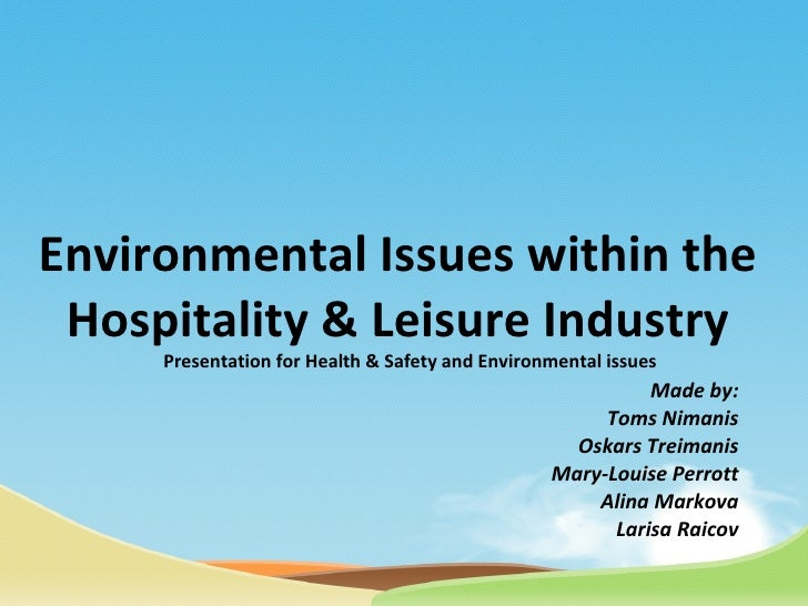 Presentation for Health & Safety and Environmental issues Made by: Toms Nimanis Oskars Treimanis Mary-Louise Perrott Alina...