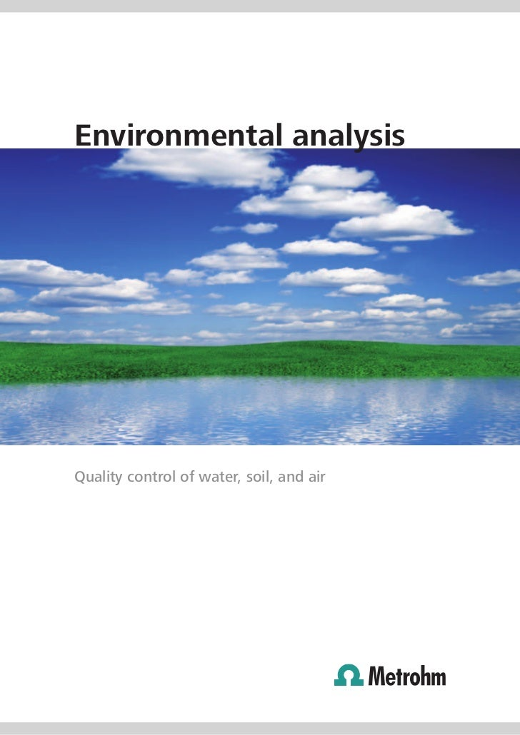 Environmental analysisQuality control of water, soil, and air