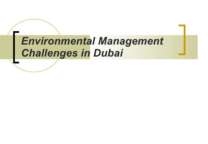 Environmental Management Challenges in Dubai