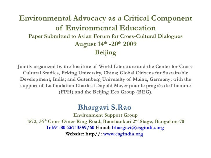 Environmental Advocacy as a Critical Component of Environmental Education Paper Submitted to Asian Forum for Cross-Cultura...