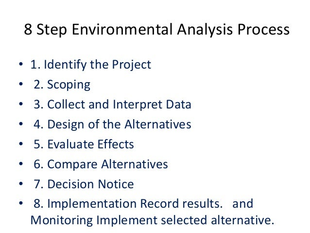 environmetal analysis Abstract: environmental analysis is a very important part of decision making managers need to take this aspect of taking decisions very.