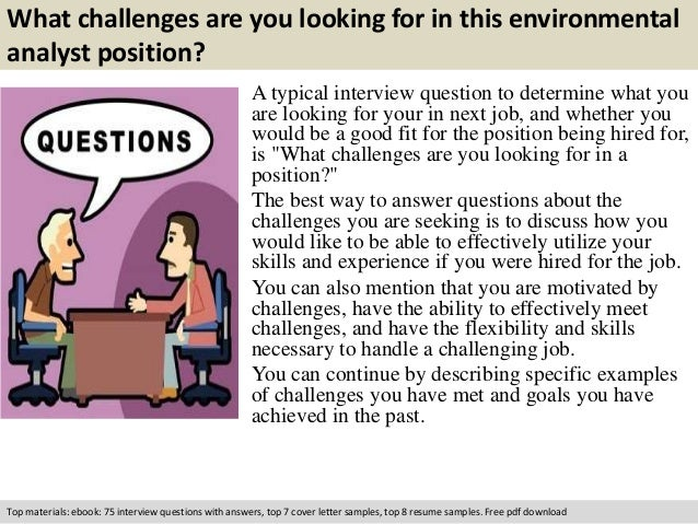 Environmental analyst interview questions